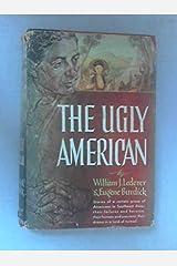 The Ugly American by William J. Lederer (June 19,1958) Hardcover