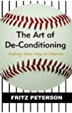 The Art of De-Conditioning: Eating Your Way to Heaven