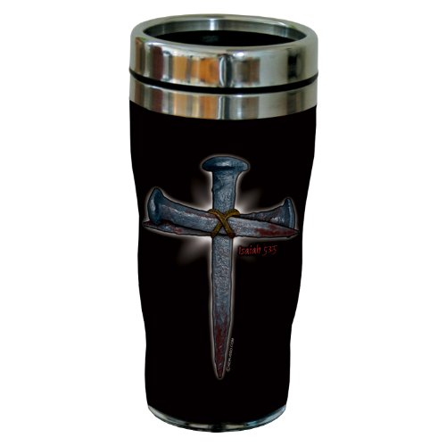 Tree-Free Greetings sg24283 Spike Cross: Isaiah 53:5 Sip 'N Go Stainless Steel Lined Travel Tumbler, 16-Ounce by Tree-Free Greetings
