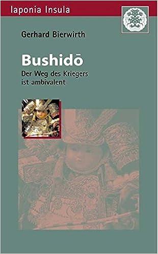 Bushidô: Der Weg des Kriegers ist ambivalent