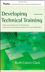 Developing Technical Training: A Structured Approach for Developing Classroom and Computer-based Instructional Materials