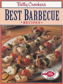 Betty Crocker's Best Barbecue Recipes ()