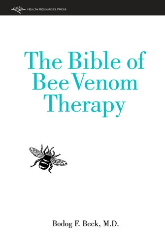 The Bible of Bee Venom Therapy by [Beck, Bodog]