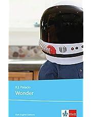 Wonder: Schulausgabe für das Niveau B1, ab dem 5. Lernjahr. Ungekürzter englischer Originaltext mit Annotationen (Young Adult Literature: Klett English Editions)