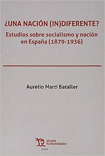 Una Nación (in)diferente? (Plural): Amazon.es: Martí Bataller, Aurelio: Libros