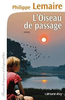 L'Oiseau de passage par Lemaire