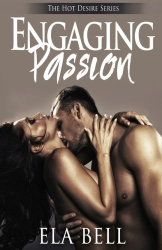 Engaging Passion (Hot Desire)