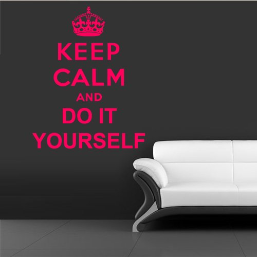 Wall Vinyl Decal Sticker Words Sign Quote Keep Calm Do It Yourself z1186 Do It Yourself Murals