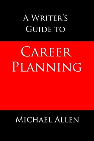 book cover of A Writer\'s Guide to Career Planning