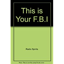 This is Your F.B.I