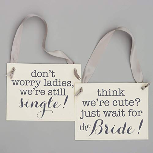 Set of 2 Ring Bearer Signs Don't Worry Ladies We're Still Single + Think We're Cute Just Wait For The Bride Funny Flower Girl + Pageboy Accessories