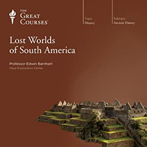 Lost Worlds of South America Vortrag