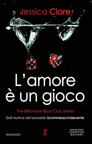 L'amore è un gioco (The Billionaire Boys Club Series Vol. 6) (Italian Edition)