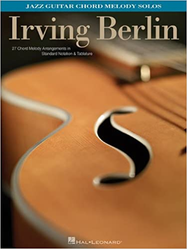 Amazon.com: Irving Berlin: Jazz Guitar Chord Melody Solos ...