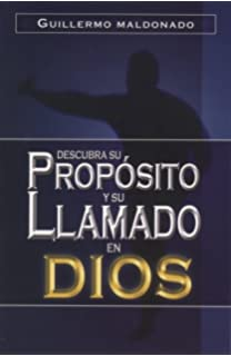 Descubra Su, Proposito y Su Llamado en Dios/ Discover his Intention and Gods Call