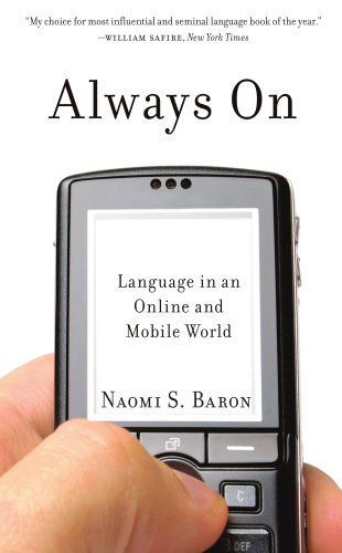Always On: Language in an Online and Mobile World by Oxford University Press