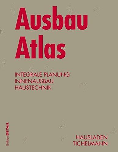 Ausbau Atlas (Konstruktionsatlanten) Gebundenes Buch – 2. Oktober 2009 Gerhard Hausladen Karsten Tichelmann Birkhäuser GmbH 3034601344
