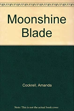 book cover of The Moonshine Blade