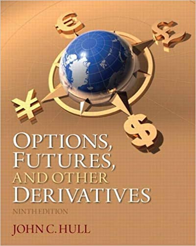 Options Futures And Other Derivatives 9th Edition Hull John C 8601415658736 Amazon Com Books