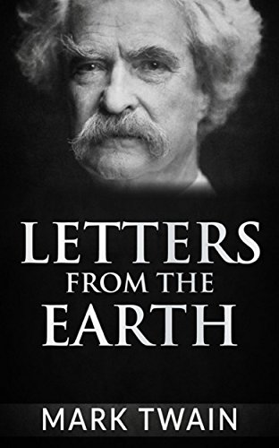 Letters from the Earth by Mark Twain (2009, Trade