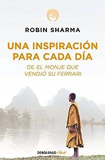 Una inspiración para cada día de El monje que vendió su Ferrari par Robin Sharma