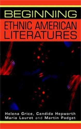 Beginning Ethnic American Literatures (Beginnings)