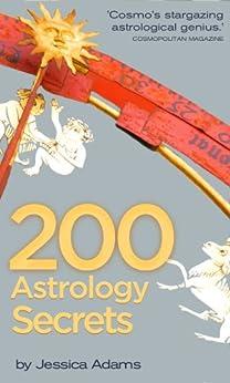200 Astrology Secrets by [Adams, Jessica]