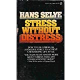 Stress Without Distress by Hans Selye (1975-12-01)