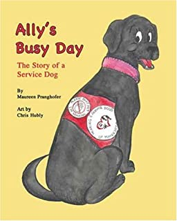 Allys Busy Day The Story Of A Service Dog