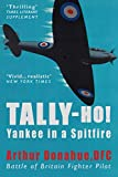 img - for Tally-Ho!: A Yankee in a Spitfire book / textbook / text book