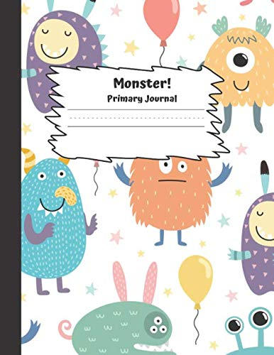 Monster Primary Journal: Grades K-2, Half Page Lined