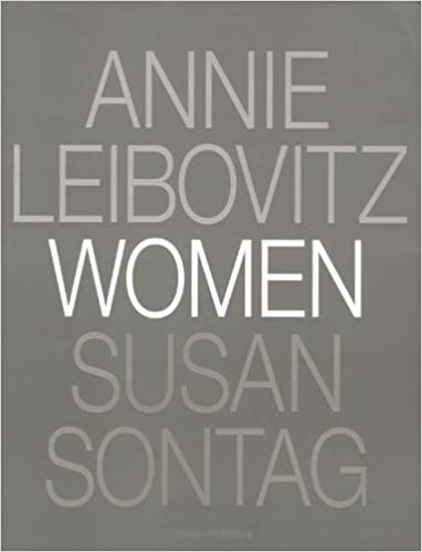 Women Susan Sontag Annie Leibovitz 9780375500206 Amazon Books