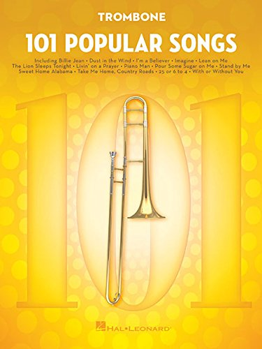 101 Popular Songs: for Trombone (Songs Trombone)