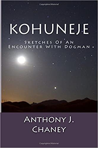 Amazon com: Kohuneje: Sketches Of An Encounter With Dogman