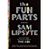 The Fun Parts: Stories