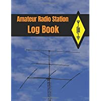 Amateur Radio Station Log Book: with Ham Radio Quick Reference Guide (1300 contacts, Handy format Letter 8.5 x 11 in.)
