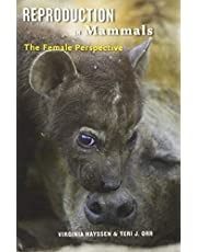 Reproduction in Mammals: The Female Perspective