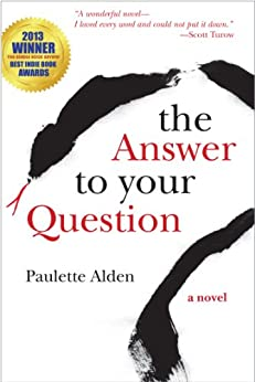 The Answer to Your Question by [Alden, Paulette]