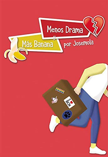 Menos drama y mas banana (NARRAT