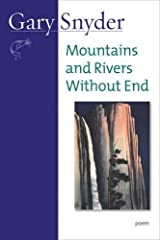 Mountains and Rivers Without End: Poem Paperback