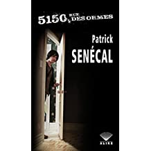 5150, rue des Ormes (French Edition)