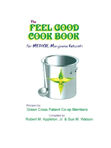 The Feel Good Cookbook: for Medical Marijuana Patients pdf