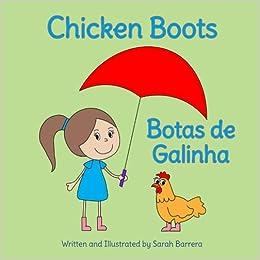 Chicken Boots: Botas de Galinha : Babl Childrens Books in Portuguese and English (Portuguese Edition): Sarah Barrera: 9781683040385: Amazon.com: Books