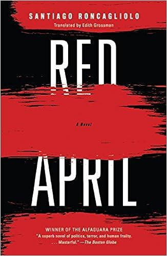 Red April (Vintage International): Santiago Roncagliolo, Edith