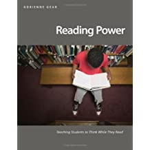 Reading Power: Teaching Students to Think While They Read by Adrienne Gear (2006-01-01)