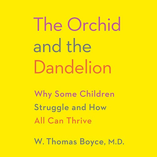 Pdf Fitness The Orchid and the Dandelion: Why Some Children Struggle and How All Can Thrive