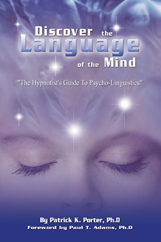 Discover the Language of the Mind [Patrick K. Porter] (Tapa Blanda)