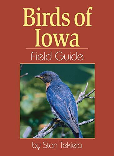 Birds of Iowa Field Guide (Bird Identification Guides) (Presents Bird Feeder)