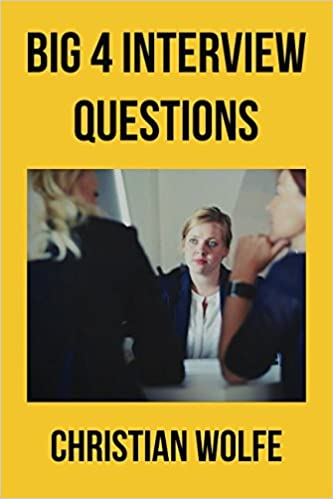 Big 4 Accounting Firms Interview Questions: 32 Questions & Answers