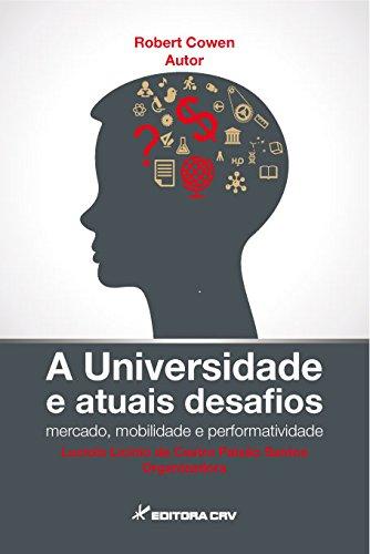 Universidade E Atuais Desafiosmercado, Mobilidade E Performatividade,